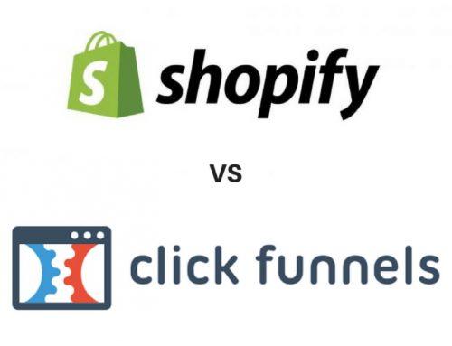 Clickfunnels vs Shopify, quel CMS e-commerce pour sa boutique en ligne ?